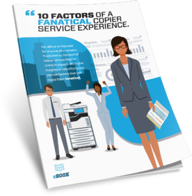 10-Factors-Fanatical-Copier-Service-eBook-Thumbnail-1